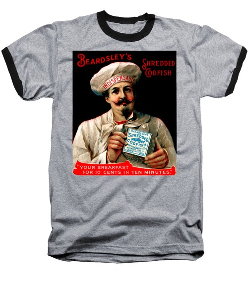 1895 Shredded Codfish Breakfast Baseball T-Shirt