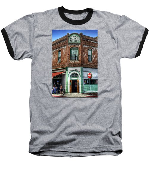 1898 Hotel Connor - Jerome Arizona Baseball T-Shirt by Saija  Lehtonen