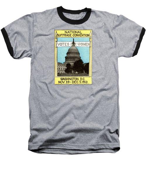 1913 Votes For Women Baseball T-Shirt