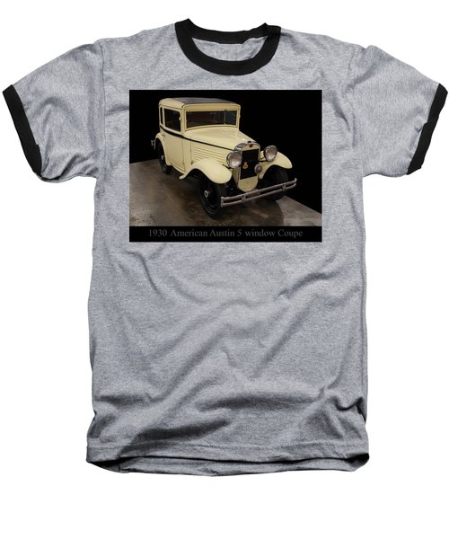 Baseball T-Shirt featuring the digital art 1930 American Austin 5 Window Coupe by Chris Flees