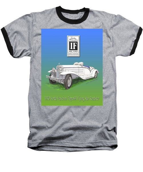1930 Isotta Fraschini Tippo 8 A Flying Star Roadster Baseball T-Shirt by Jack Pumphrey