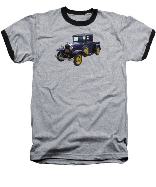 1930 - Model A Ford - Pickup Truck Baseball T-Shirt
