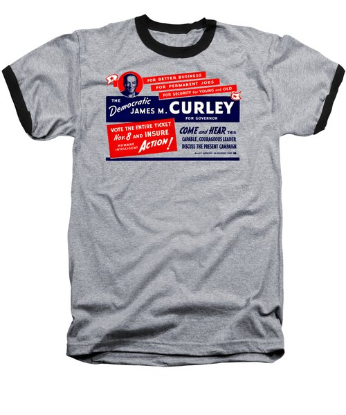 1934 James Michael Curley Baseball T-Shirt