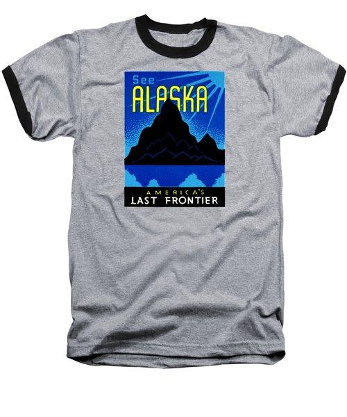 1935 See Alaska Poster Baseball T-Shirt by Historic Image