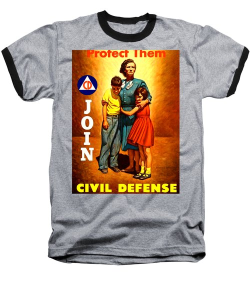 1942 Civil Defense Poster By Charles Coiner Baseball T-Shirt