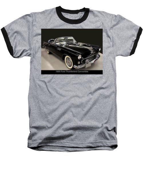 1955 Ford Thunderbird Convertible Baseball T-Shirt