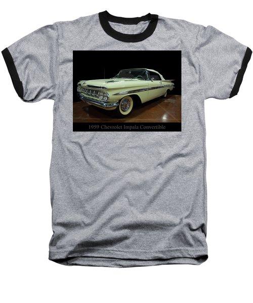 1959 Chevy Impala Convertible Baseball T-Shirt