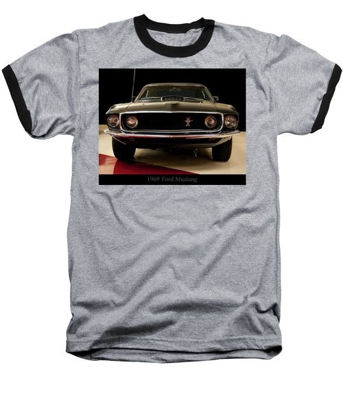 Baseball T-Shirt featuring the digital art 1969 Ford Mustang by Chris Flees