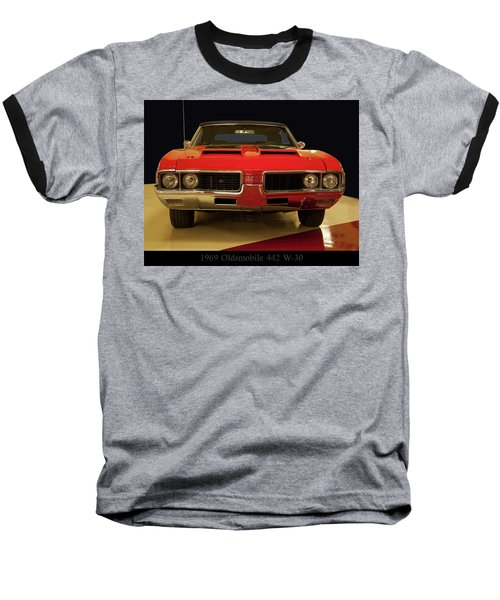 Baseball T-Shirt featuring the photograph 1969 Oldsmobile 442 W-30 by Chris Flees