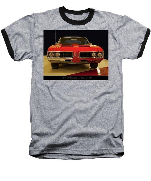 1969 Oldsmobile 442 W-30 Baseball T-Shirt