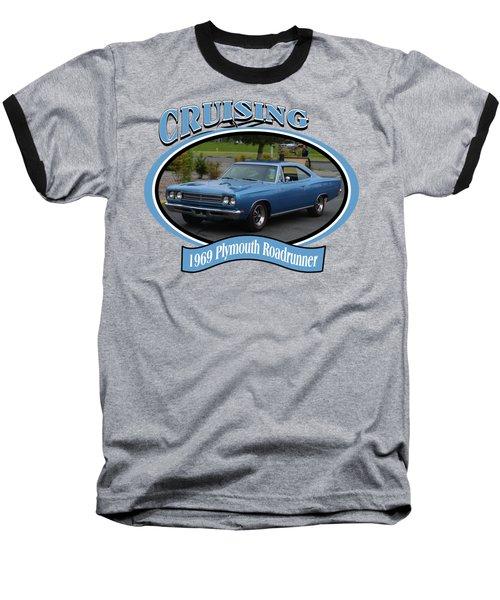 1969 Plymouth Roadrunner Green Baseball T-Shirt