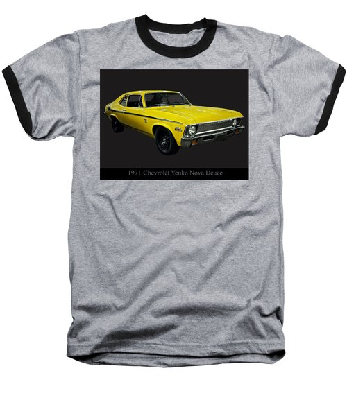 1971 Chevy Nova Yenko Deuce Baseball T-Shirt by Chris Flees