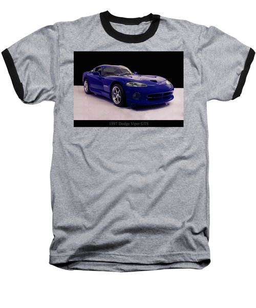 Baseball T-Shirt featuring the digital art 1997 Dodge Viper Gts Blue by Chris Flees