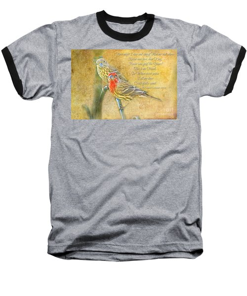A Pair Of Housefinches With Verse Part 2 - Digital Paint Baseball T-Shirt