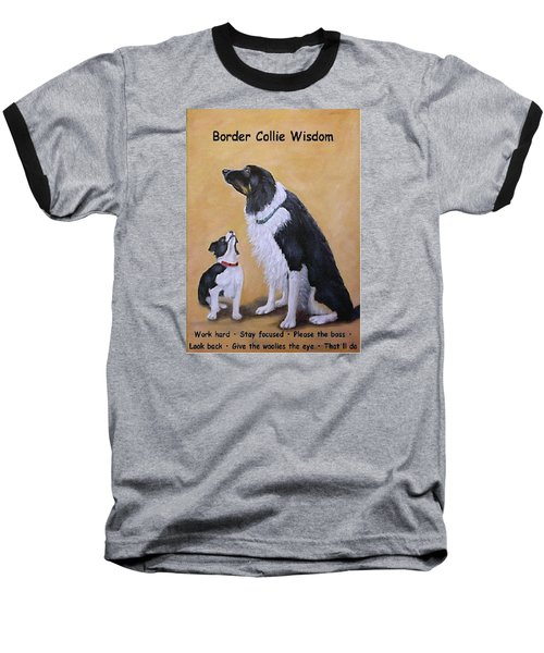 Border Collie Wisdom Baseball T-Shirt