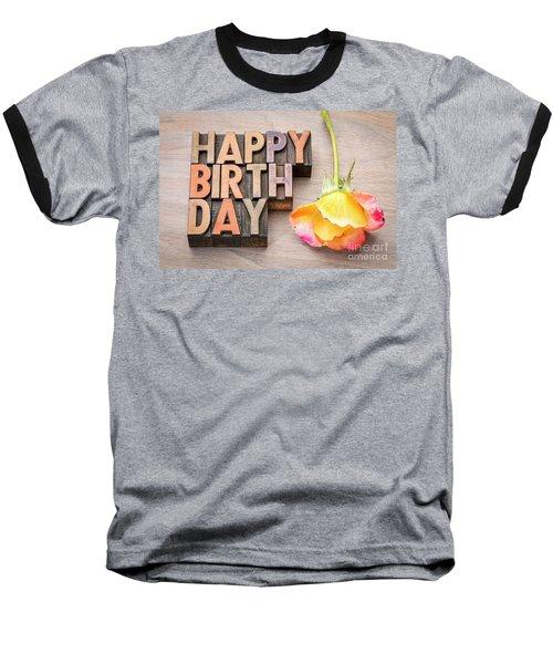 Happy Birthday Greetings Card In Wood Type Baseball T-Shirt