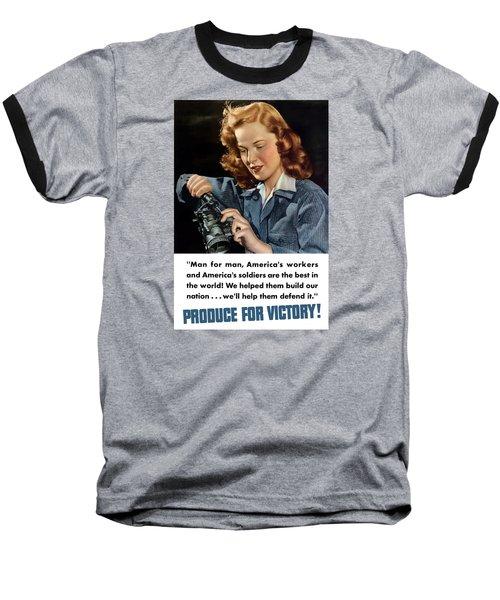 Produce For Victory Baseball T-Shirt