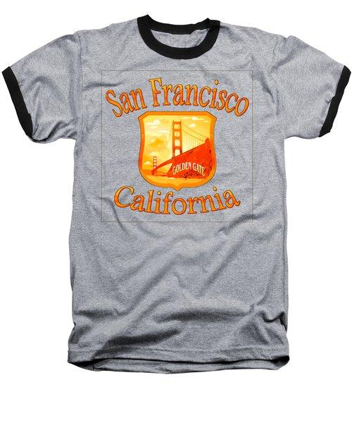 San Francisco California Golden Gate Design Baseball T-Shirt