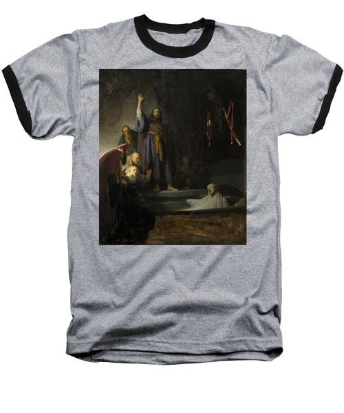 Baseball T-Shirt featuring the painting The Raising Of Lazarus by Rembrandt