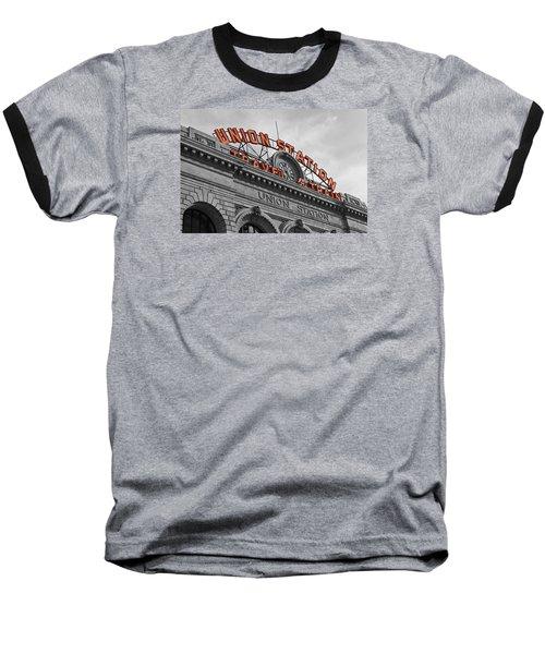 Union Station - Denver  Baseball T-Shirt