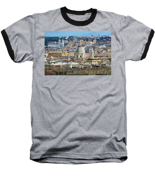 View Of Rome Italy From Atop Gianicolo Hill Baseball T-Shirt