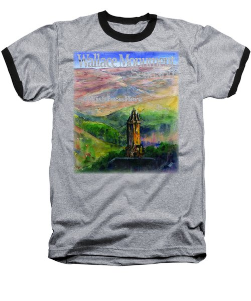 Wallace Monument Scotland Baseball T-Shirt