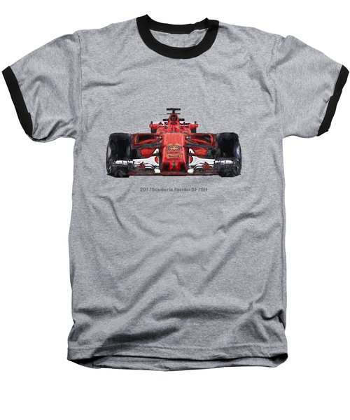 2017scuderia Ferrari Sf70h Baseball T-Shirt by Roger Lighterness