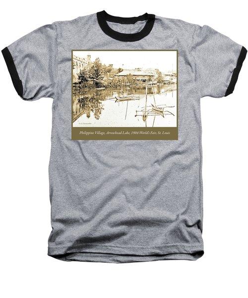Arrow Head Lake, Philippine Village, 1904 Worlds Fair, Vintage P Baseball T-Shirt