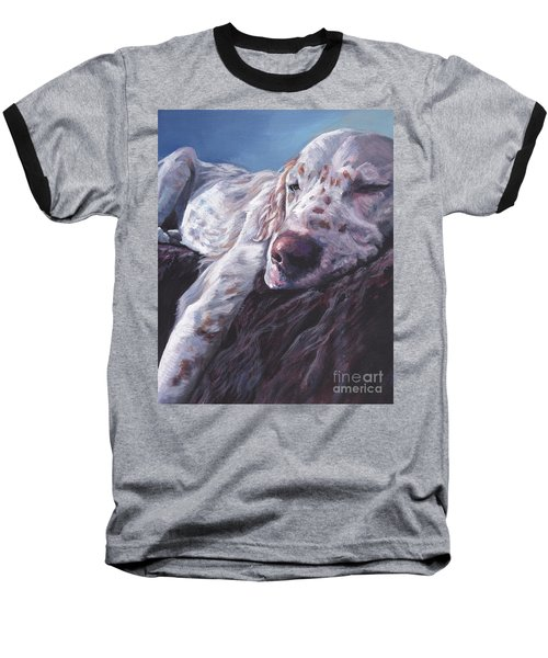Baseball T-Shirt featuring the painting English Setter by Lee Ann Shepard