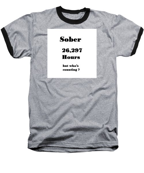 3 Years Sober Baseball T-Shirt