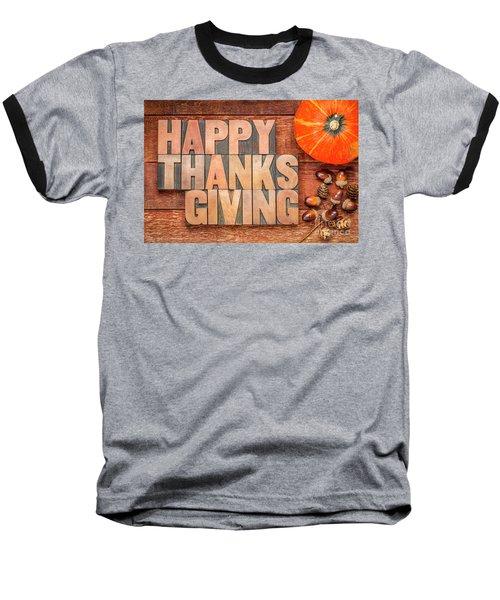 Happy Thanksgiving Greeting Card Baseball T-Shirt