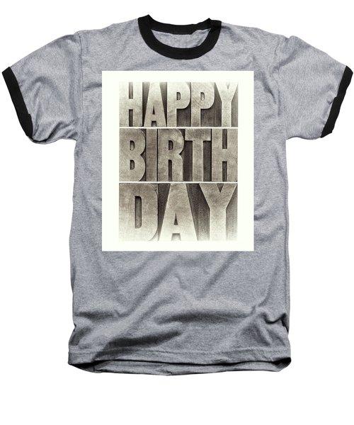 Happy Birthday Greeting Card Baseball T-Shirt