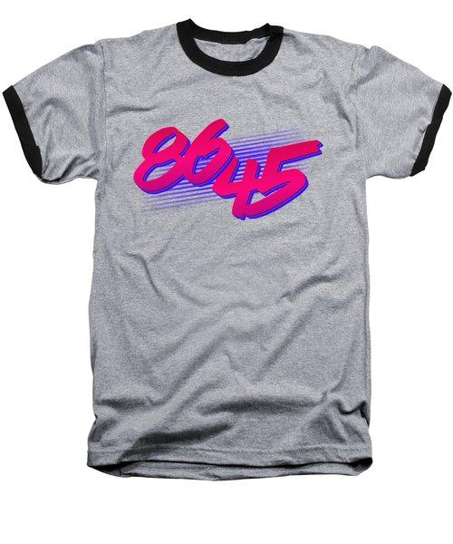 86 45 Impeach Trump Baseball T-Shirt