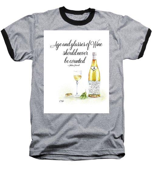 A Bottle Of White Wine Baseball T-Shirt