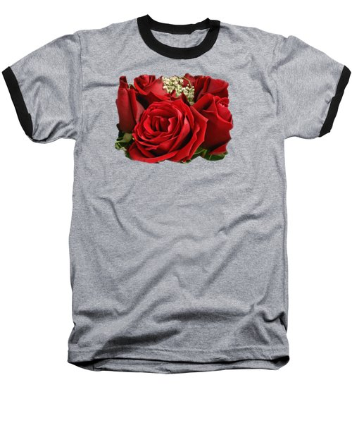 A Bouquet Of Red Roses Baseball T-Shirt