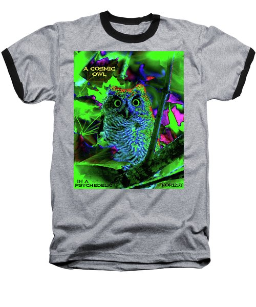 A Cosmic Owl In A Psychedelic Forest Baseball T-Shirt