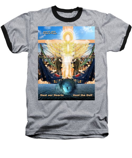 A Day Of Prayer For The Gulf Baseball T-Shirt