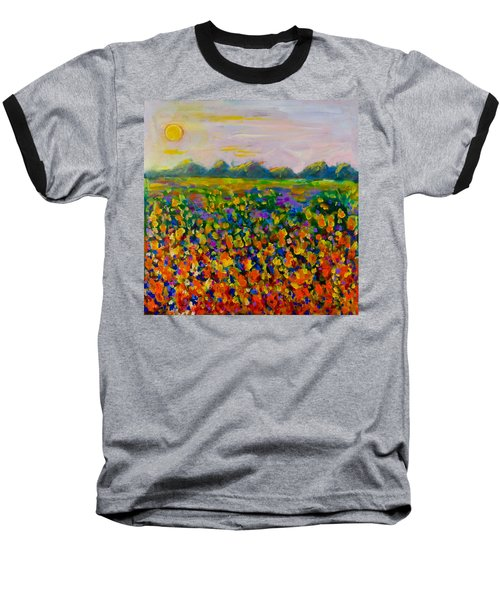 A Field Of Flowers #1 Baseball T-Shirt