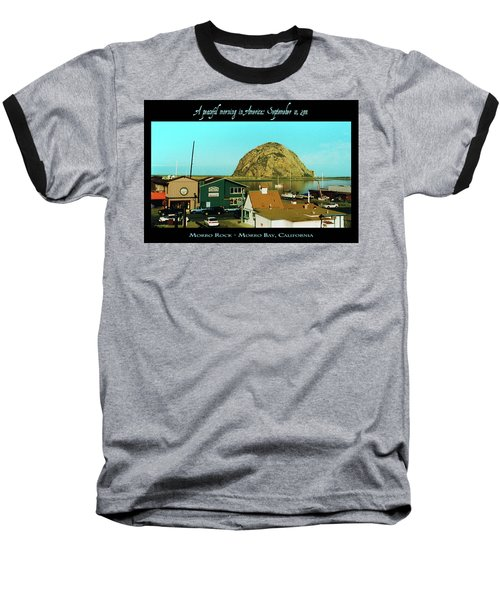 A Peaceful Morning In America 9-10-01 Baseball T-Shirt
