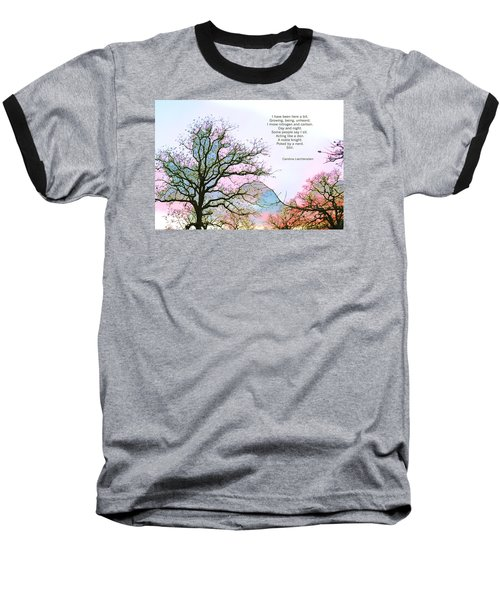 Baseball T-Shirt featuring the photograph A Poem And A Tree I by Carolina Liechtenstein