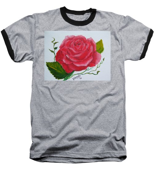 A Rose For You Baseball T-Shirt