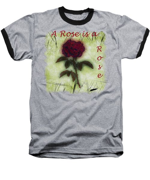 A Rose Baseball T-Shirt by John M Bailey