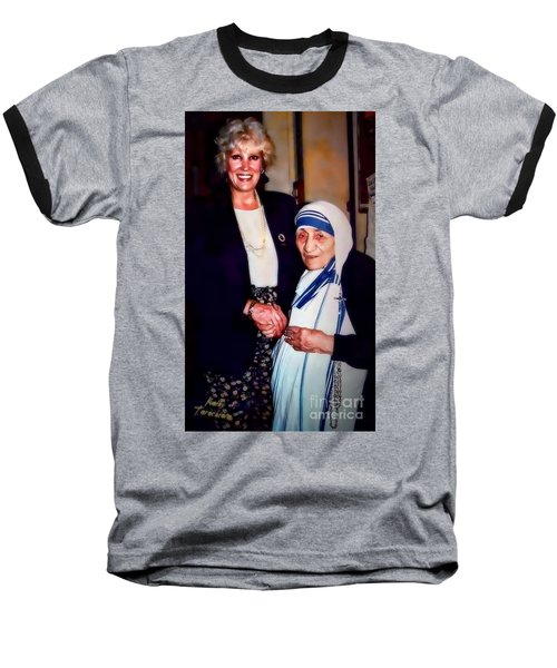 Baseball T-Shirt featuring the digital art A Vist With Mother Teresa by Kathy Tarochione