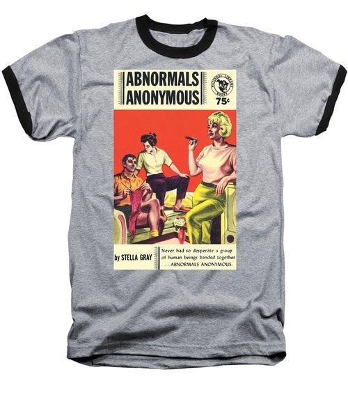 Abnormals Anonymous Baseball T-Shirt