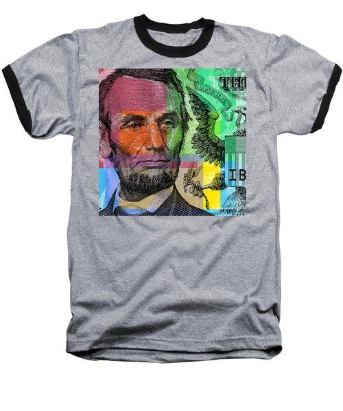 Baseball T-Shirt featuring the digital art Abraham Lincoln - $5 Bill by Jean luc Comperat