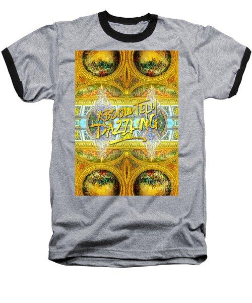 Absolutely Dazzling Hall Of Mirrors Versailles Palace Paris Baseball T-Shirt