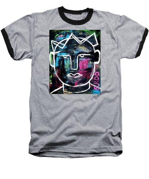 Abstract King - Original Robert Erod Art Baseball T-Shirt