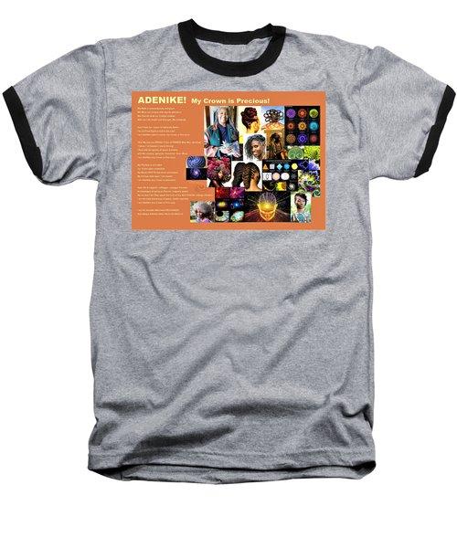 Adenike My Crown Is Precious Baseball T-Shirt