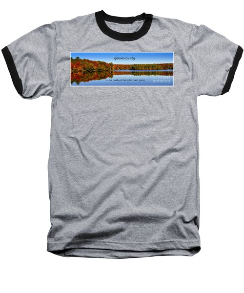 Baseball T-Shirt featuring the photograph Adirondack October Generosity by Diane E Berry