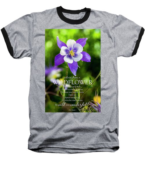 Advice From A Wildflower Columbine Baseball T-Shirt